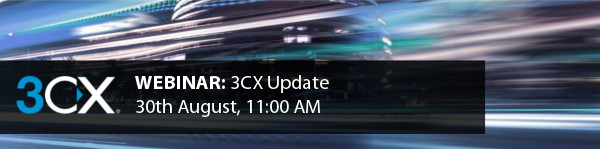 3CX Update webinar - 30th August 2017